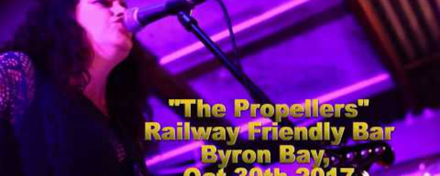 """The Propellers (feat. Belle Hendrik) """"Lovin You Too Long""""; the Rails, Byron Bay 2017"""